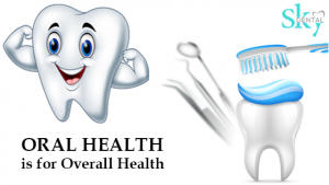 Oral health is for overall health