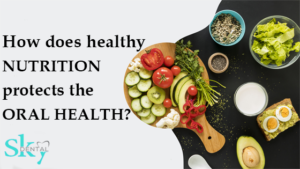 Nutrition and Oral health